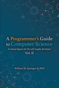 Image of the book cover for the second volume of A Programmer's Guide to Computer Science